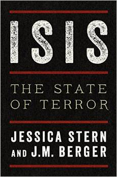 ISIS the State of Terror by Jessica Stern and JM Berger
